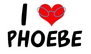 I Love Phoebe by Destroyer-of-Fascism