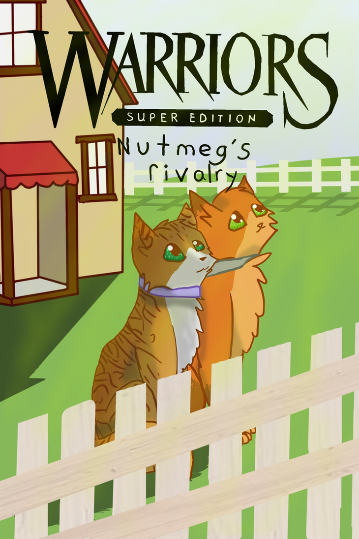 Nutmeg S Rivalry Warrior Cat Contest By Quiltehkittycat