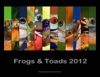 Frogs + Toads 2012 Calendar by hellfirediva