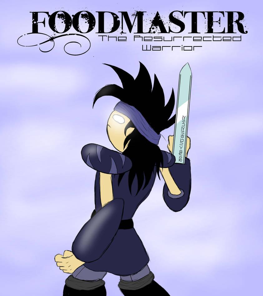 Foodmaster - The Resurrected Warrior