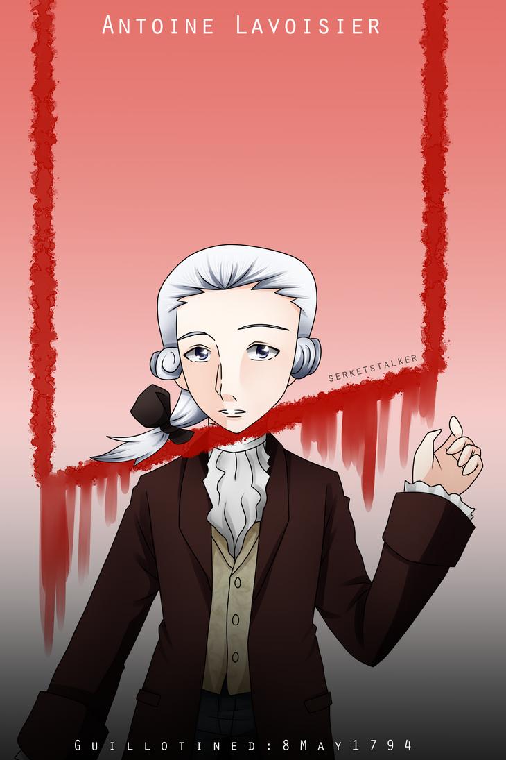 + Lavoisier: G U I L L O T I N E D + by SerketStalker