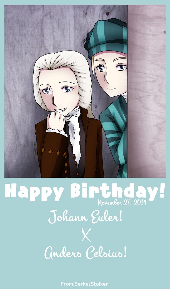 + 27 Nov: Johann Euler X Anders Celsius + by SerketStalker