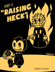 Bendy in 'Raising Heck' by Negaduck9