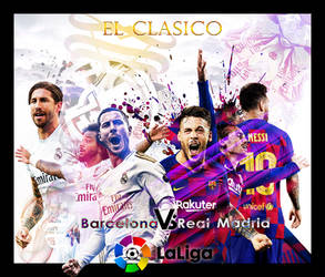 El Clasico La Liga by Outlawsarankan