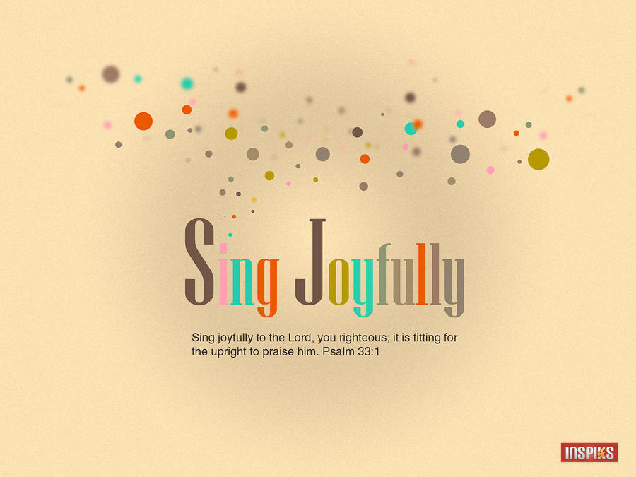 Sing Joyfully by loswl
