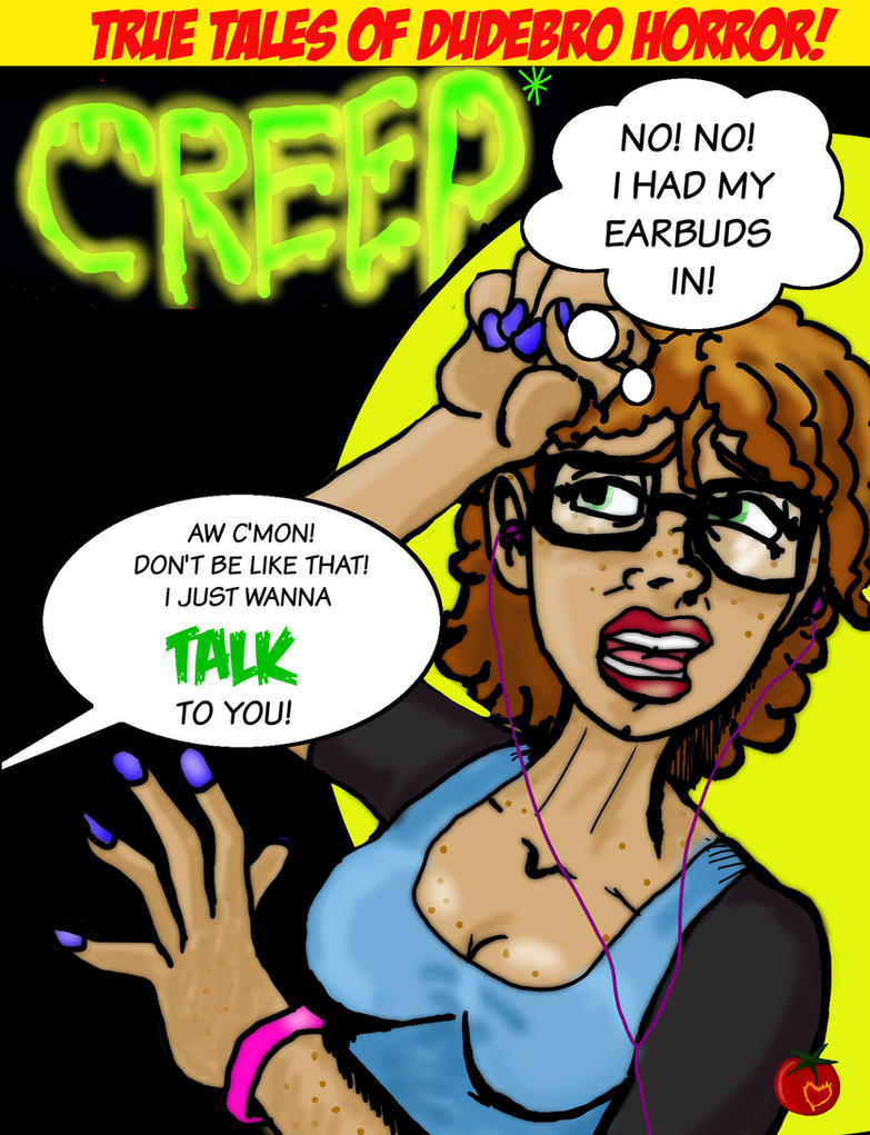 CREEP! by Indigeaux