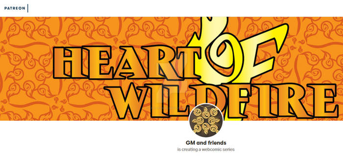 HEART OF WILDFIRE - Patreon Page Coming Soon!