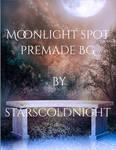 Moonlight spot premade BG