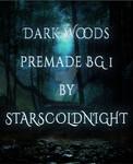 Woods Premade Bg By Starscoldnight