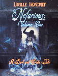 Cover Nefarious: VOL I by Lucille Moncrief