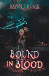 Bound in Blood by StarsColdNight