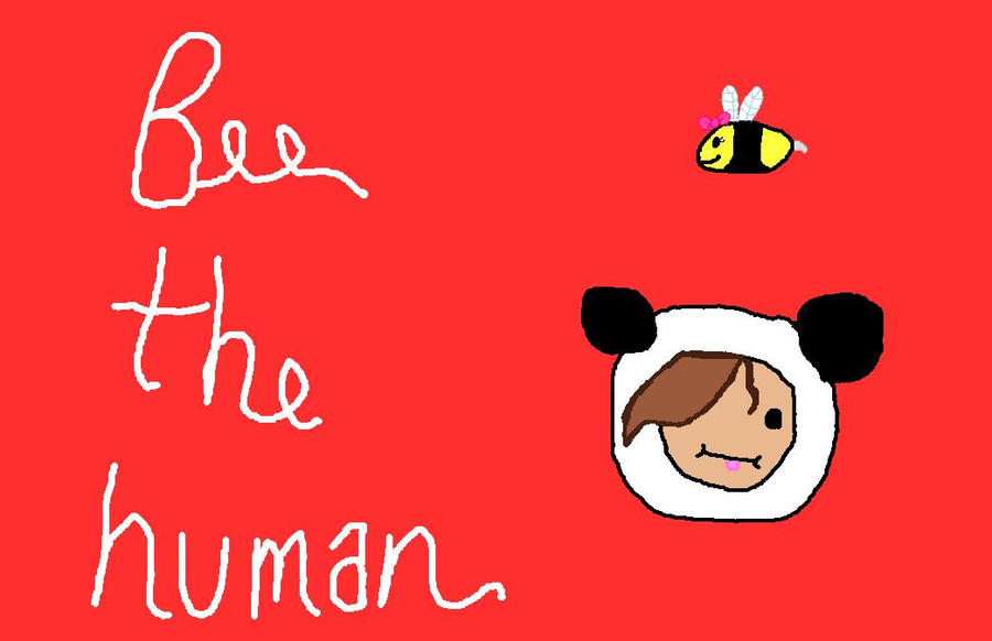 Bee the Human d: by babybee1