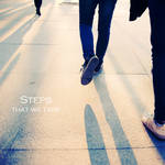 Steps that we take by cxlittlejxp