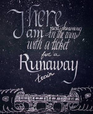 Runaway train by walking-somwhere