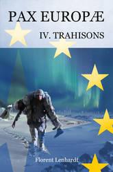 PAX EUROPAE -- Trahisons