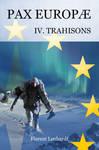 PAX EUROPAE -- Trahisons by KarolineJuzanx
