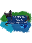 Champion Blood - Active animal sim