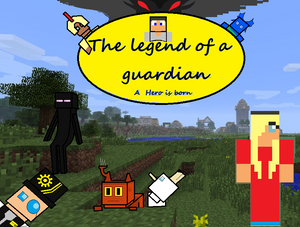 The Legend of a guardian A hero is born