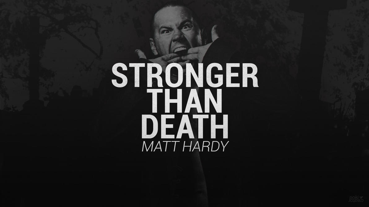 Death was stronger