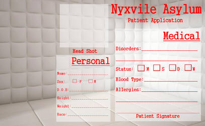 Nyxvile Asylum Patient Application by Twisted--Princess