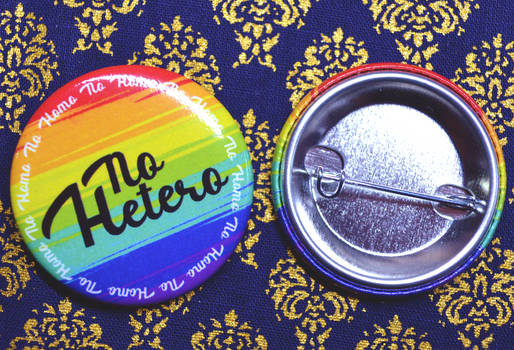 No Homo? No Hetero Pin/Button