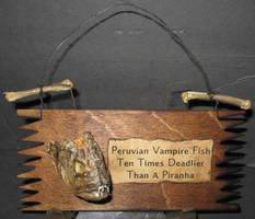 Peruvian Vampire Fish Plaque by DETHCHEEZ
