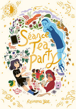 Seance Tea Party Cover! (Out in Sept 15)