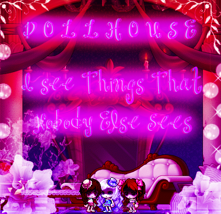 D O L L H O U S E I see things nobody else sees by lillydachic