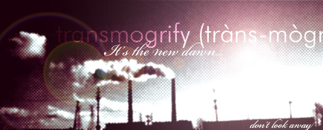 Transmogrify by xarconix