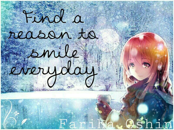 Find a reason to smile everyday  by FarihaOshin