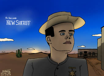 This town needs New Sheriff