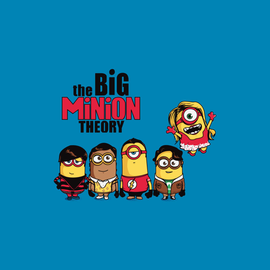 The Big Minion Theory by Design-By-Humans
