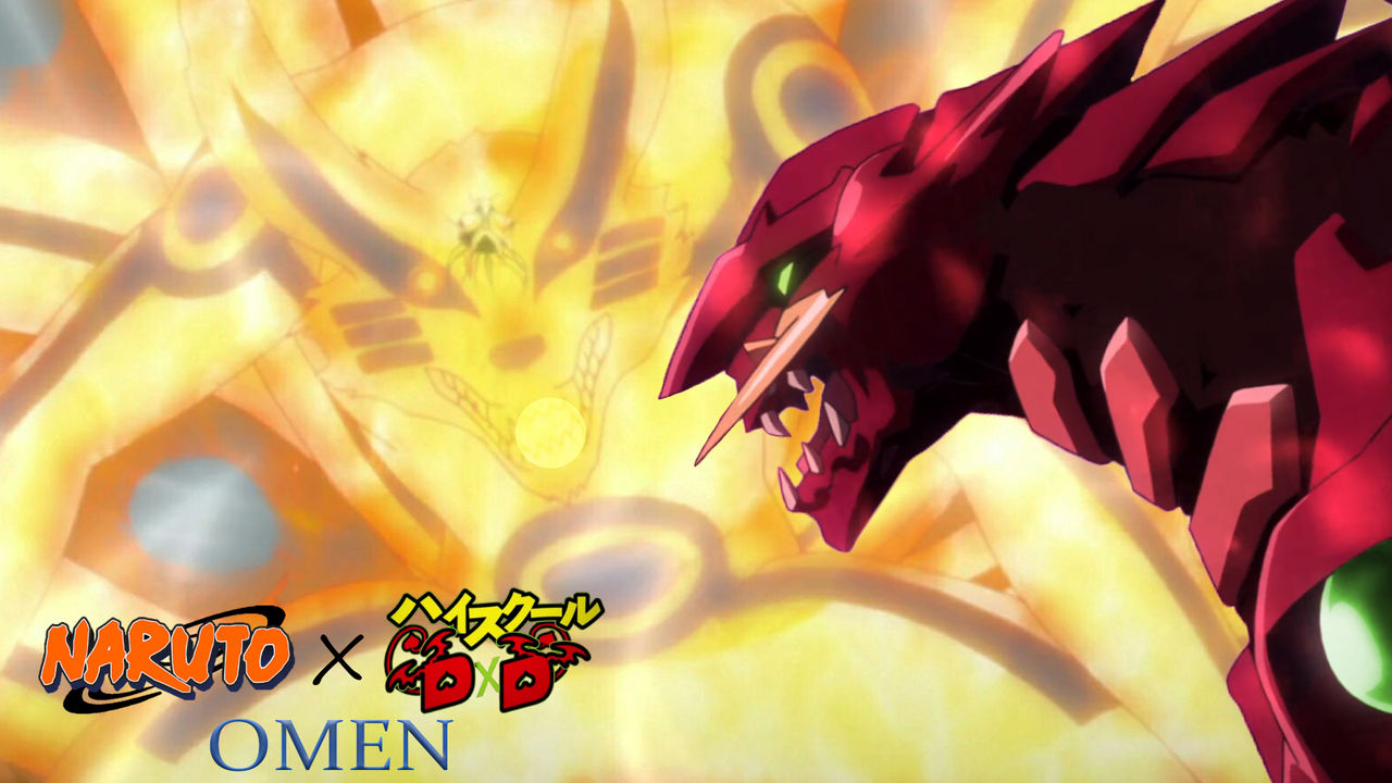Naruto x High School DxD: OMEN - Beasts Collide by ArbyMaster458 on
