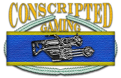 Conscripted Gaming by ChewySmokey