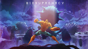 BIOSUPREMACY Teaser Poster