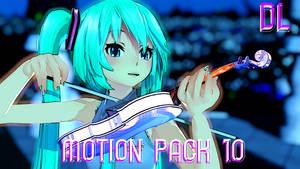 MMD Motion Pack 10 DL