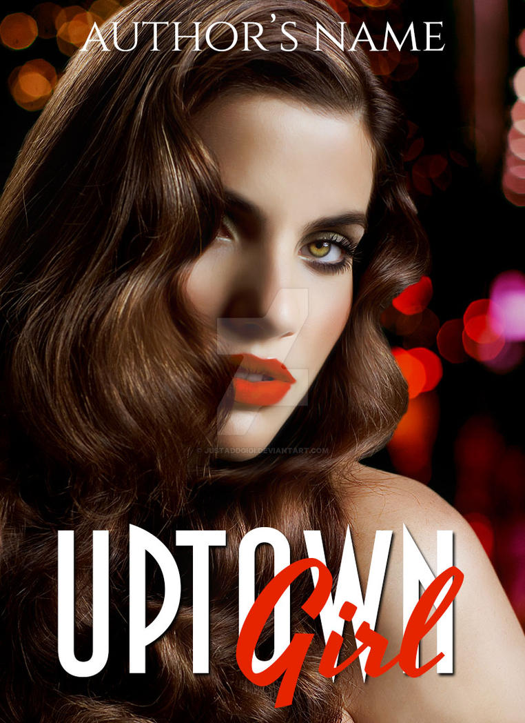 Uptown Girl: Premade Book Cover by justaddgigi