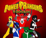 Power Rangers Whookos
