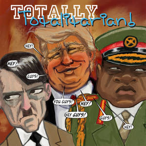 Totally Totalitarian #10