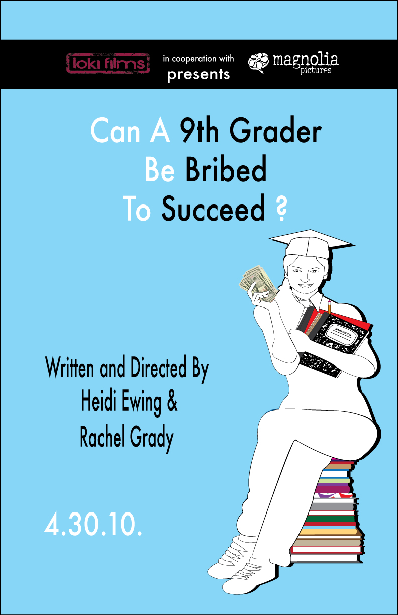 Can A 9th Grader Be Bribed To Succeed? - Poster by CyberEagleWarrior