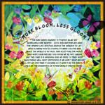More Bloom, Less Gloom by sevvysgirl