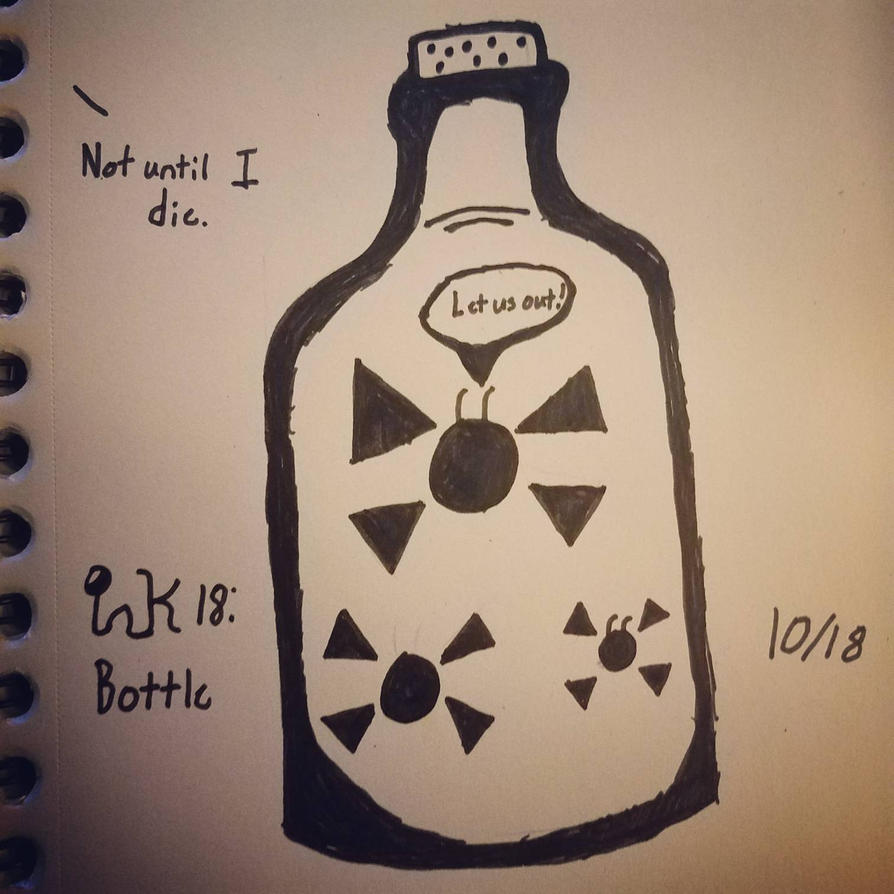 Inktober Day 18: Bottle  by DreadLockedCipher