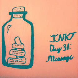 INKTtober Day 31: Message
