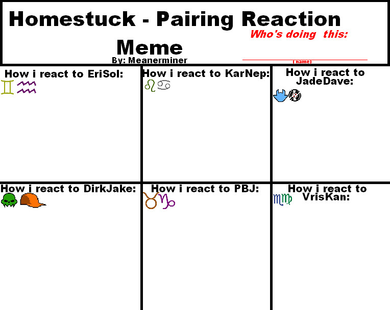 Homestuck Pairing Reaction Meme by meanerminer