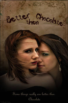 Better then Chocolate Poster