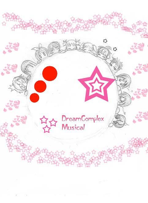 DreamComplex Musical -SCETCH-