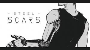 STEEL SCARS Part2