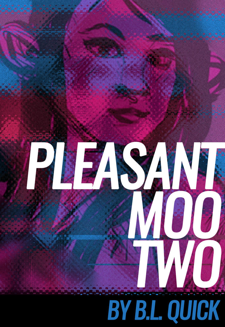 Pleasant Moo Two (Out Now!) by BQNK
