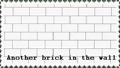 Another brick in the wall 1