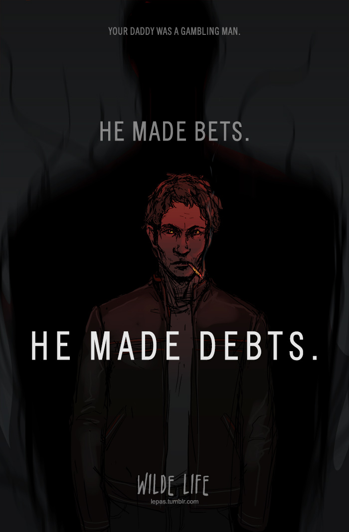 Wilde Life - Debts by Lepas